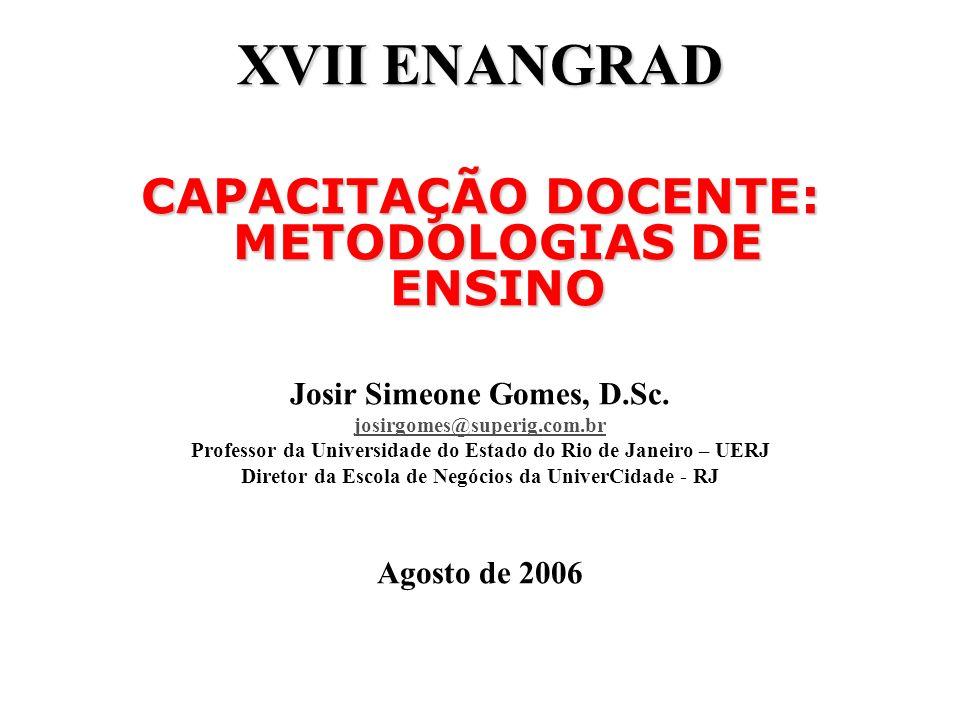 XVII ENANGRAD CAPACITAÇÃO DOCENTE: METODOLOGIAS DE ENSINO