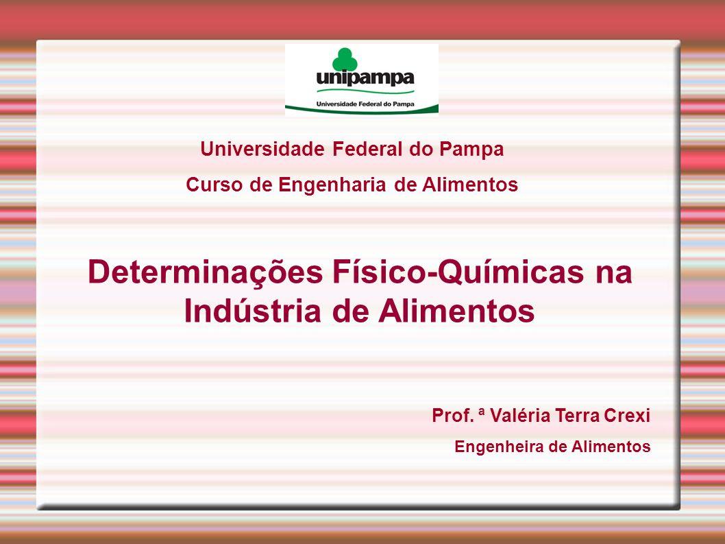 Determinações Físico-Químicas na Indústria de Alimentos