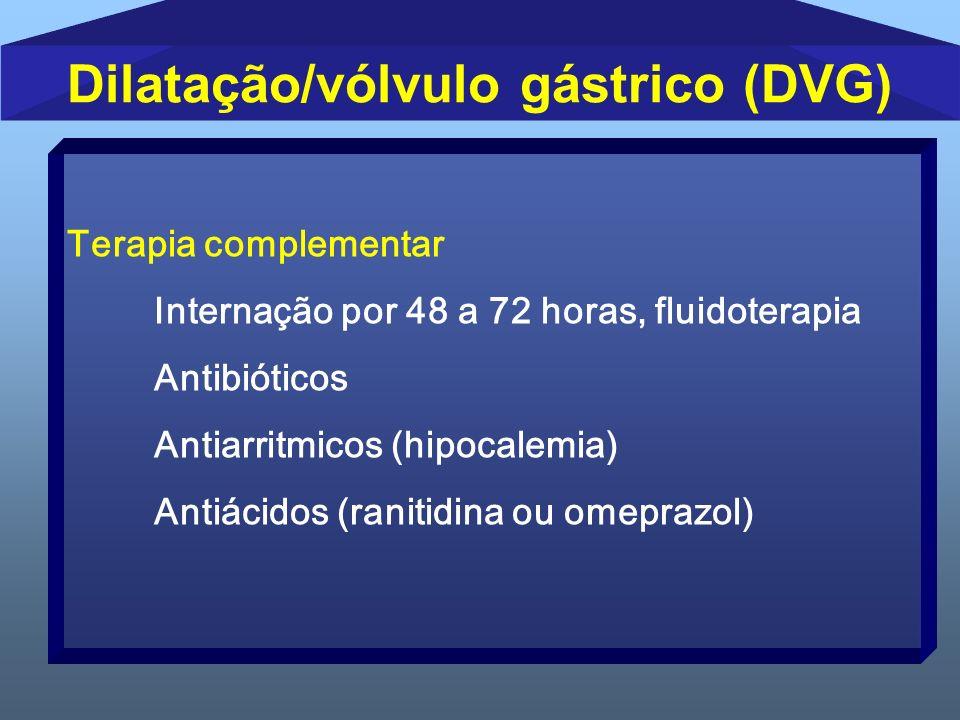 Dilatação/vólvulo gástrico (DVG)