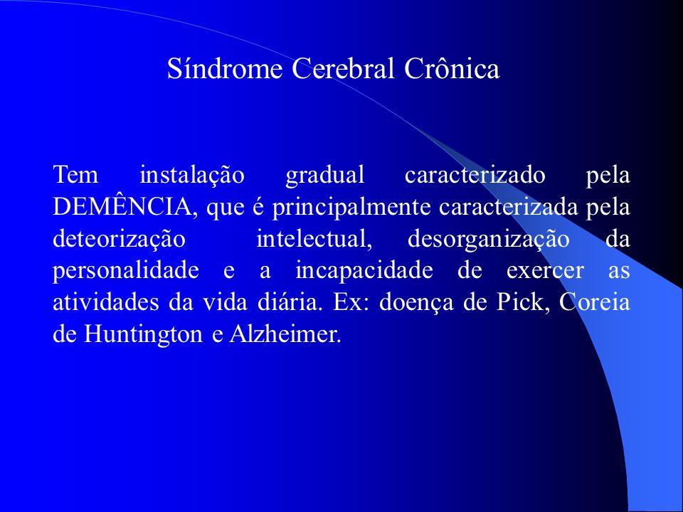 Síndrome Cerebral Crônica