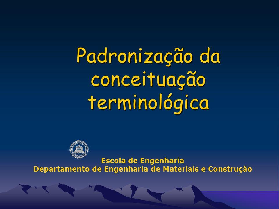 Padronização da conceituação terminológica