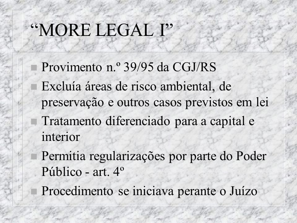 MORE LEGAL I Provimento n.º 39/95 da CGJ/RS