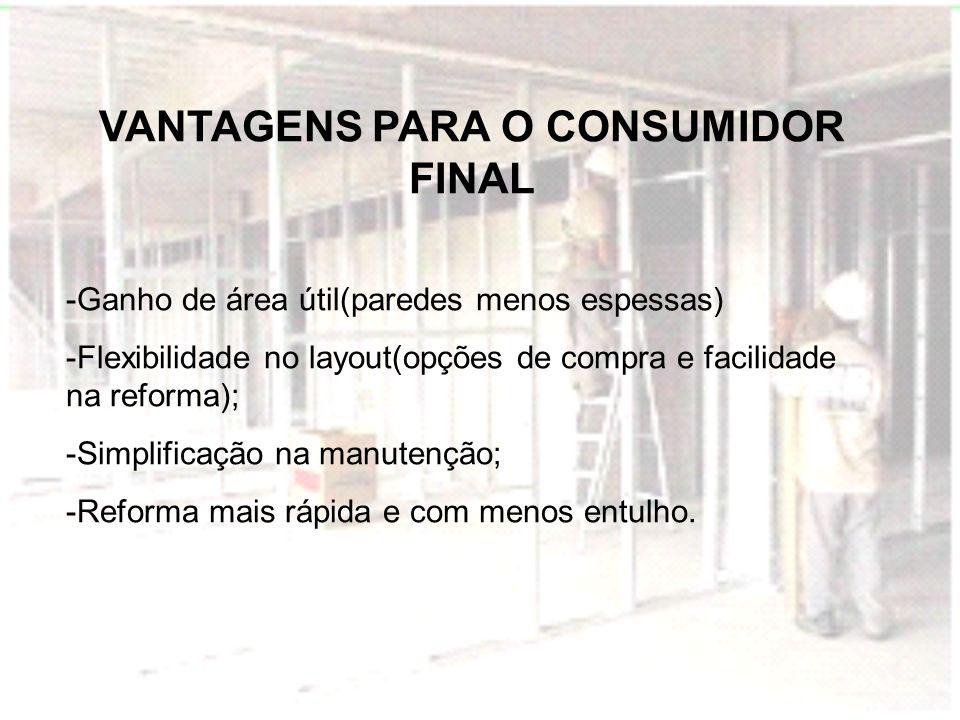 VANTAGENS PARA O CONSUMIDOR FINAL