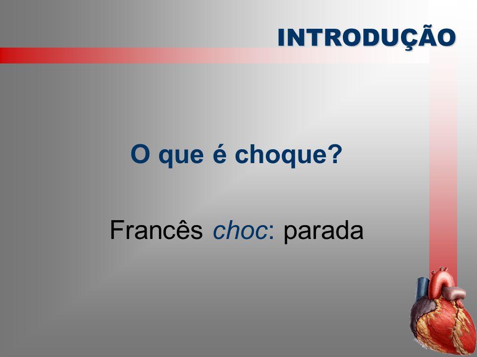 O que é choque Francês choc: parada