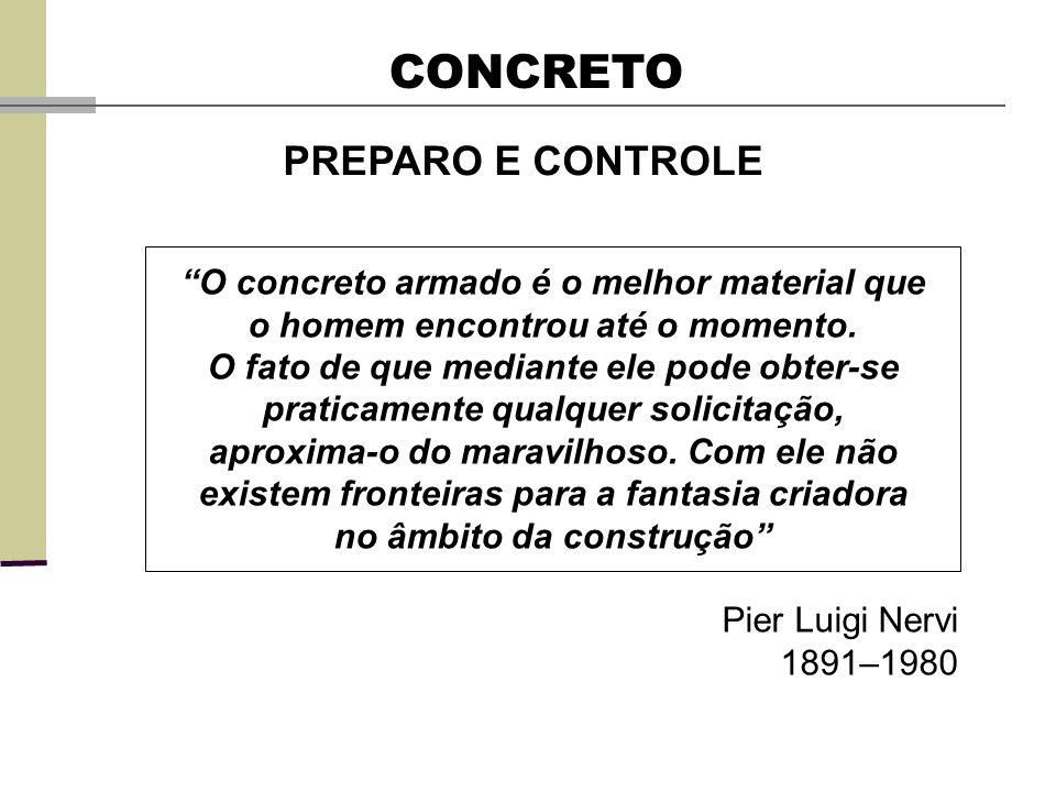 CONCRETO PREPARO E CONTROLE