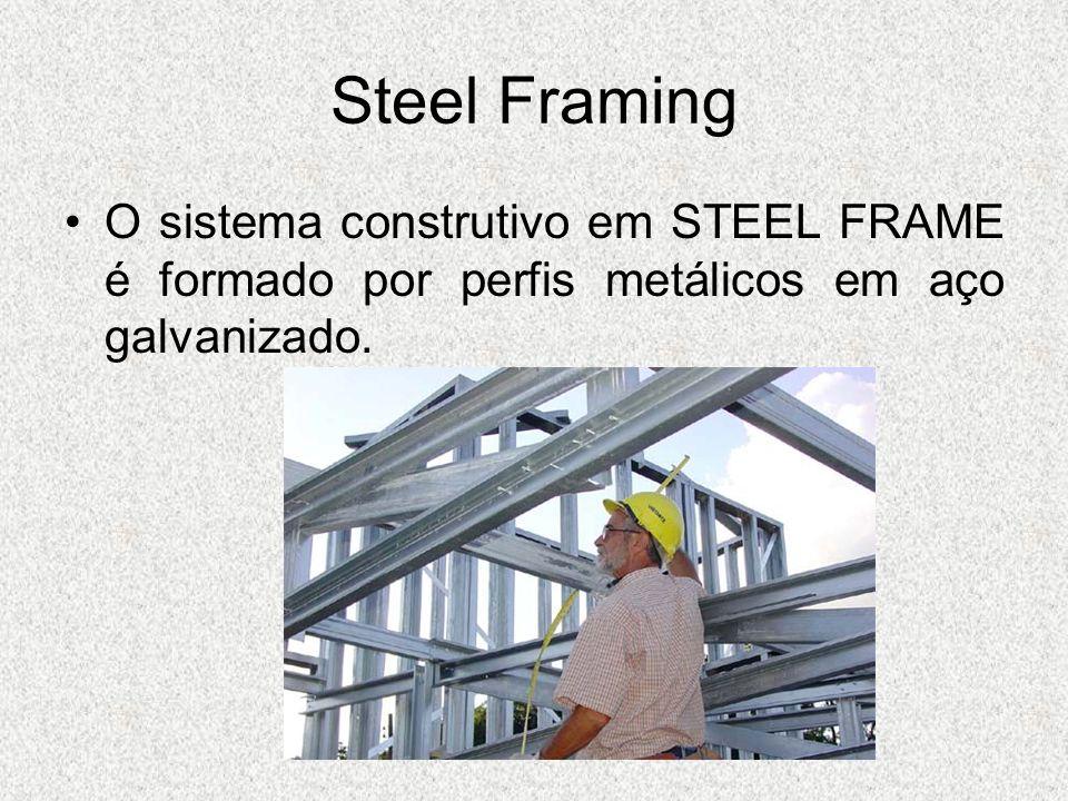 Steel FramingO sistema construtivo em STEEL FRAME é formado por perfis metálicos em aço galvanizado.