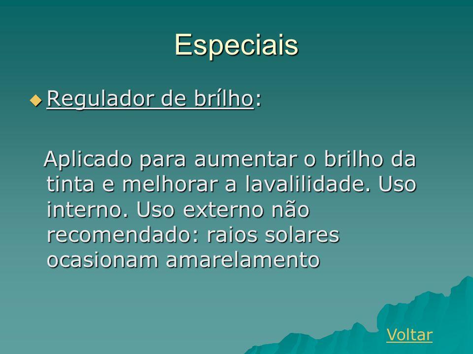Especiais Regulador de brílho: