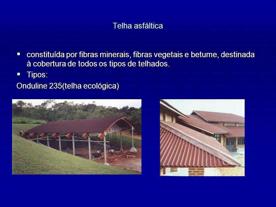 Telha asfáltica constituída por fibras minerais, fibras vegetais e betume, destinada à cobertura de todos os tipos de telhados.
