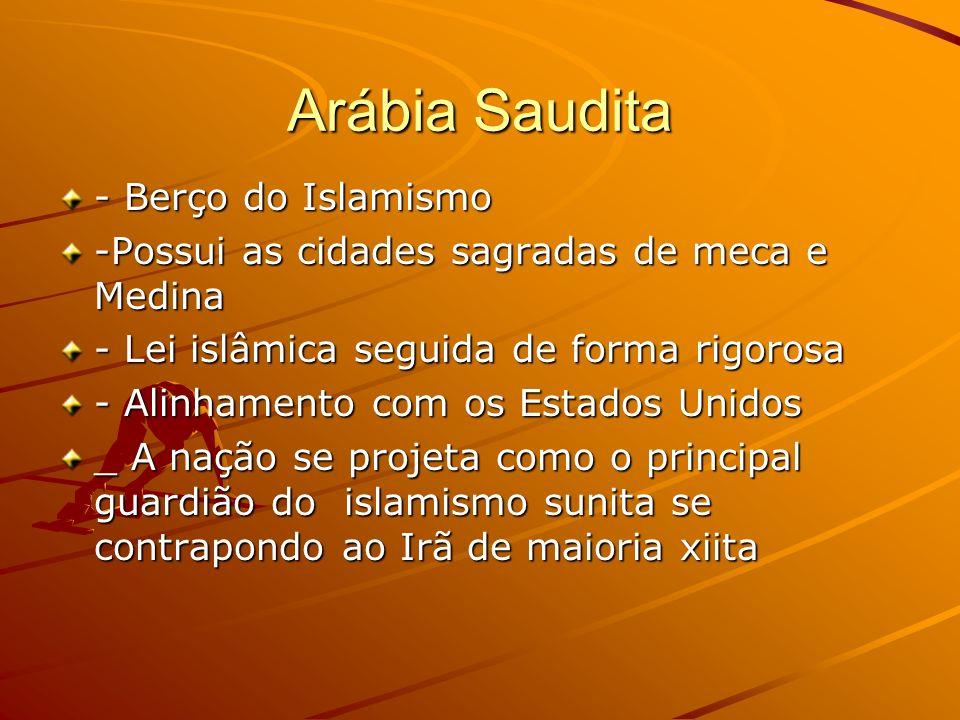 Arábia Saudita - Berço do Islamismo