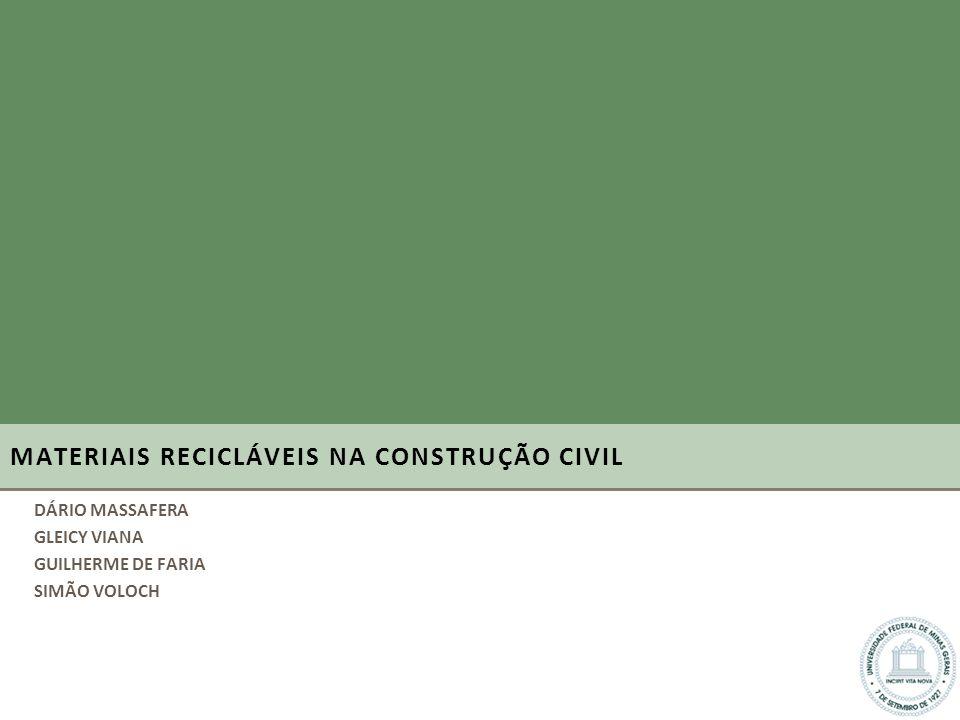 MATERIAIS RECICLÁVEIS NA CONSTRUÇÃO CIVIL
