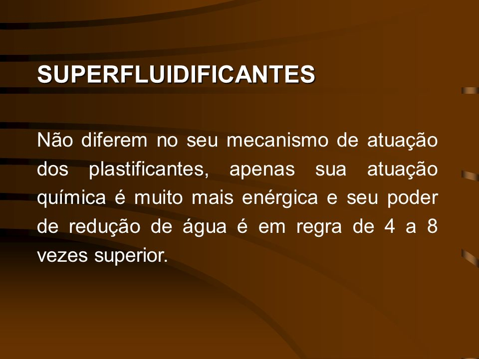 SUPERFLUIDIFICANTES