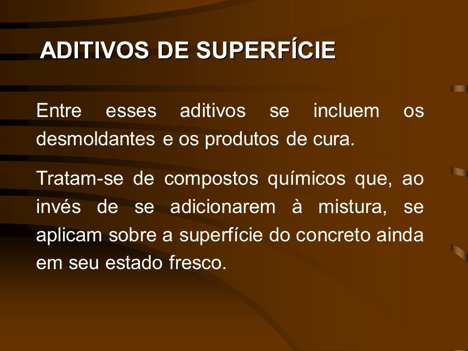 ADITIVOS DE SUPERFÍCIE