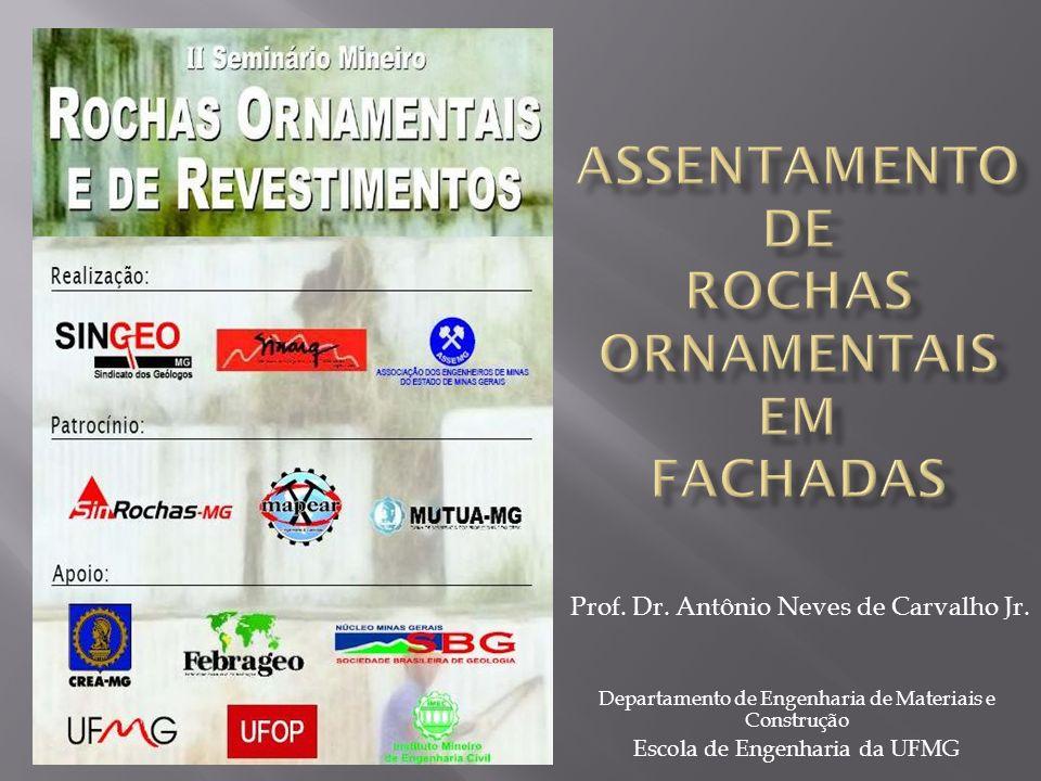 ASSENTAMENTO DE ROCHAS ORNAMENTAIS EM FACHADAS