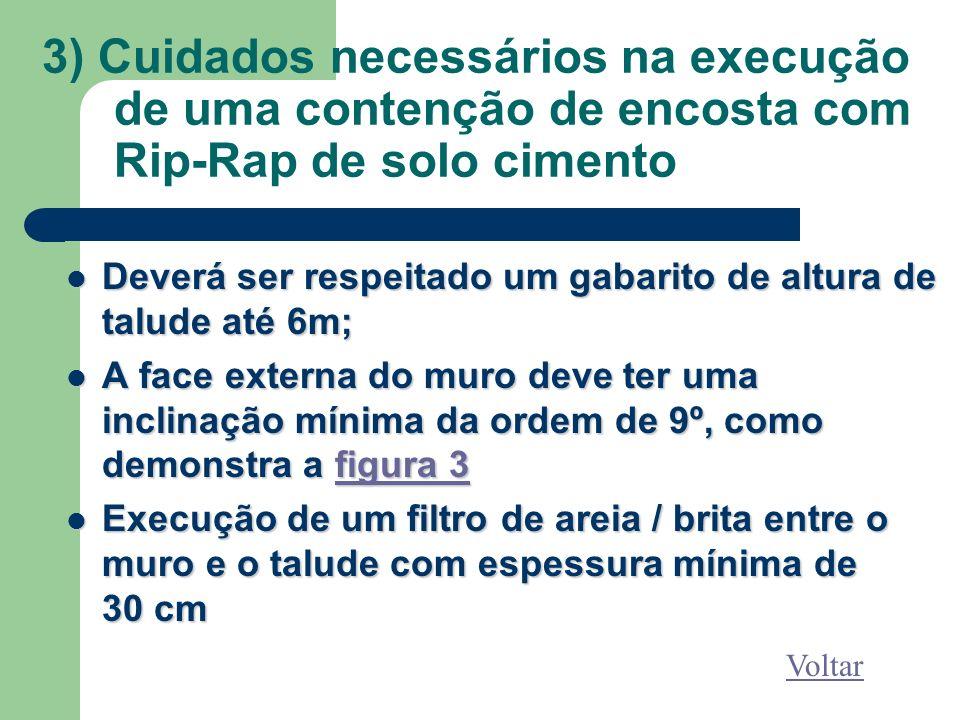 3) Cuidados necessários na execução de uma contenção de encosta com Rip-Rap de solo cimento