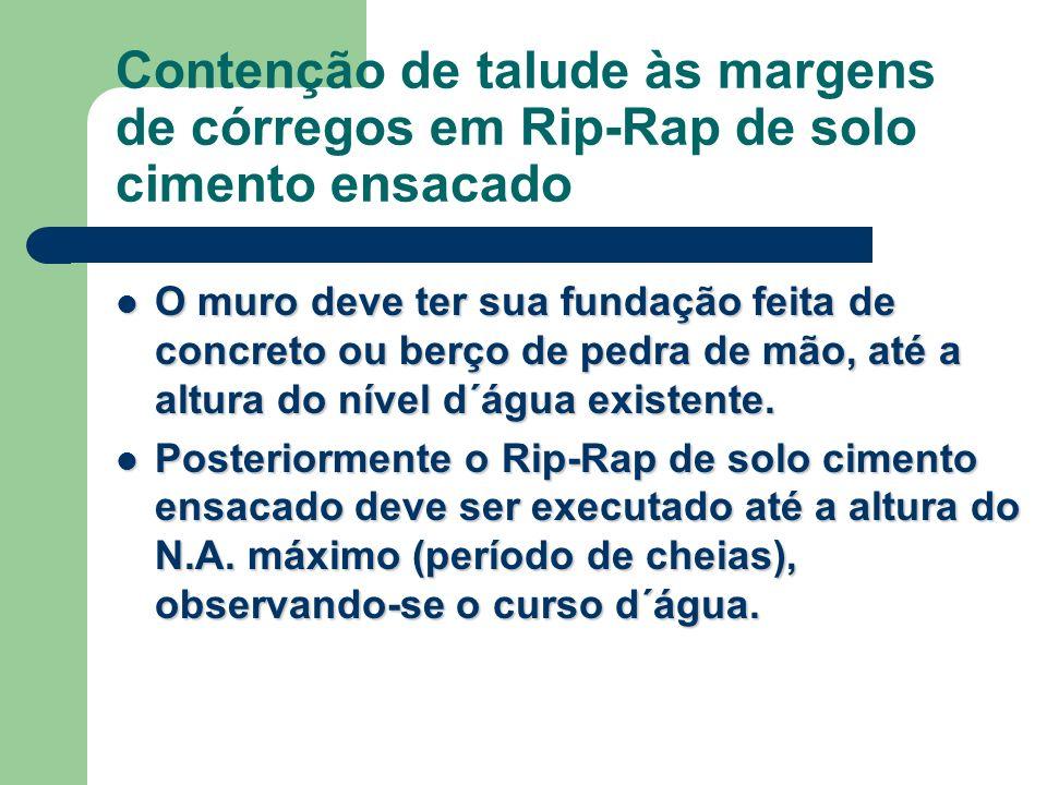 Contenção de talude às margens de córregos em Rip-Rap de solo cimento ensacado
