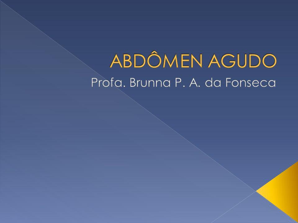 Profa. Brunna P. A. da Fonseca