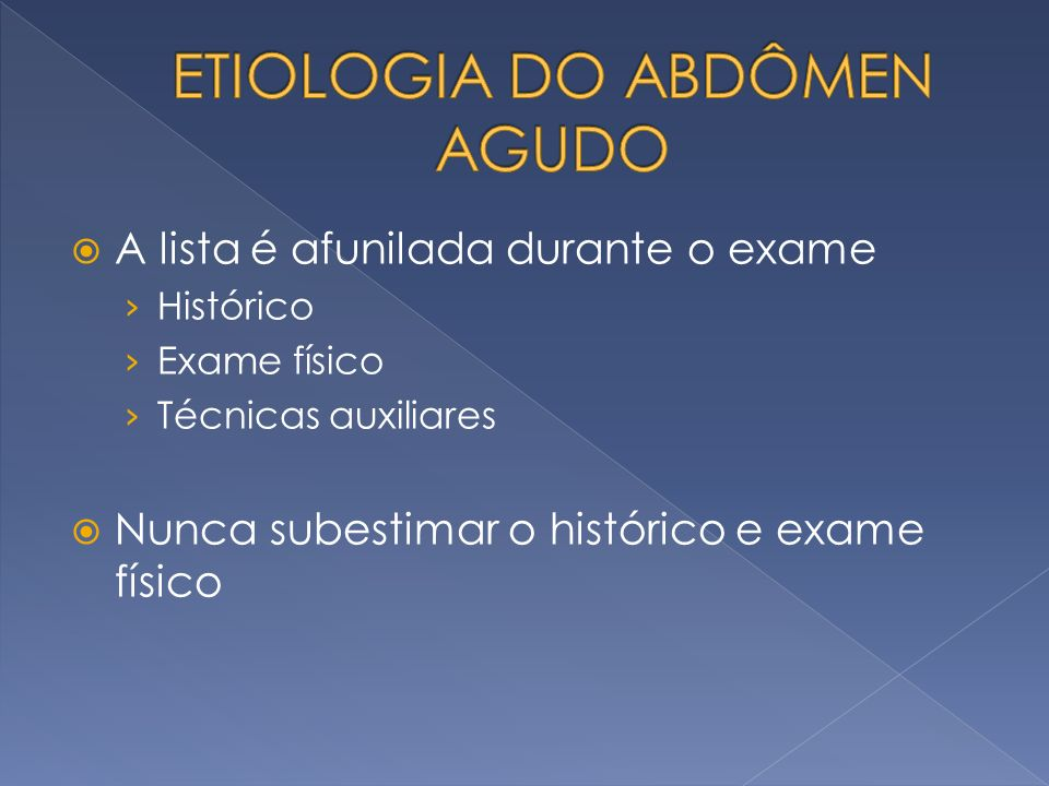 ETIOLOGIA DO ABDÔMEN AGUDO