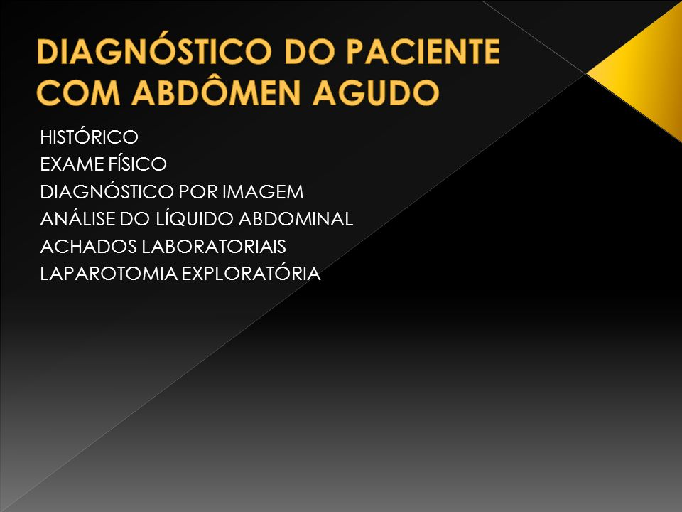 DIAGNÓSTICO DO PACIENTE COM ABDÔMEN AGUDO