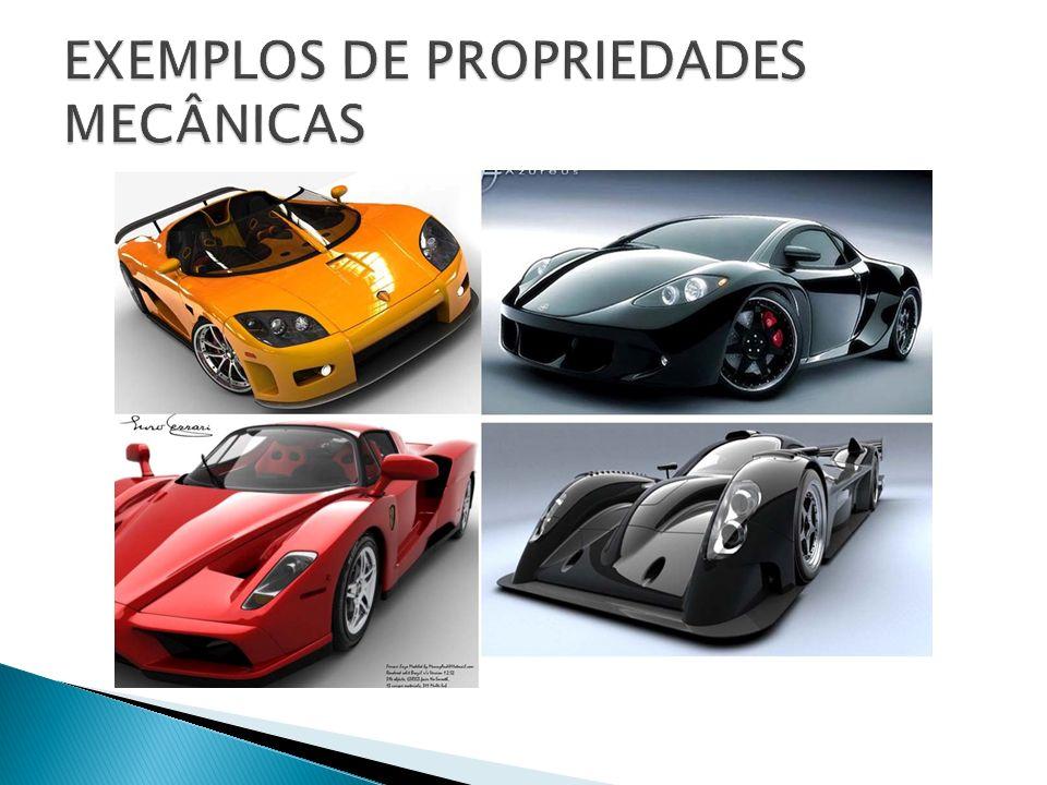 EXEMPLOS DE PROPRIEDADES MECÂNICAS