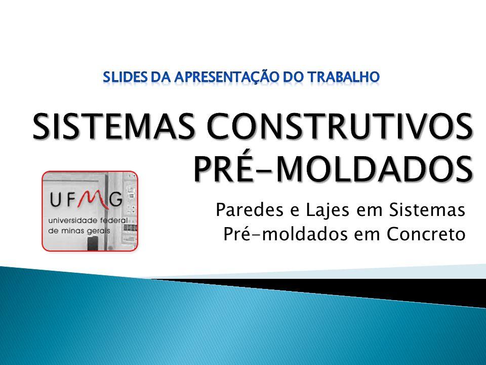 SISTEMAS CONSTRUTIVOS PRÉ-MOLDADOS