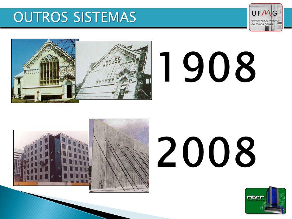 1908 2008 OUTROS SISTEMAS Executar as paredes na horizontal,