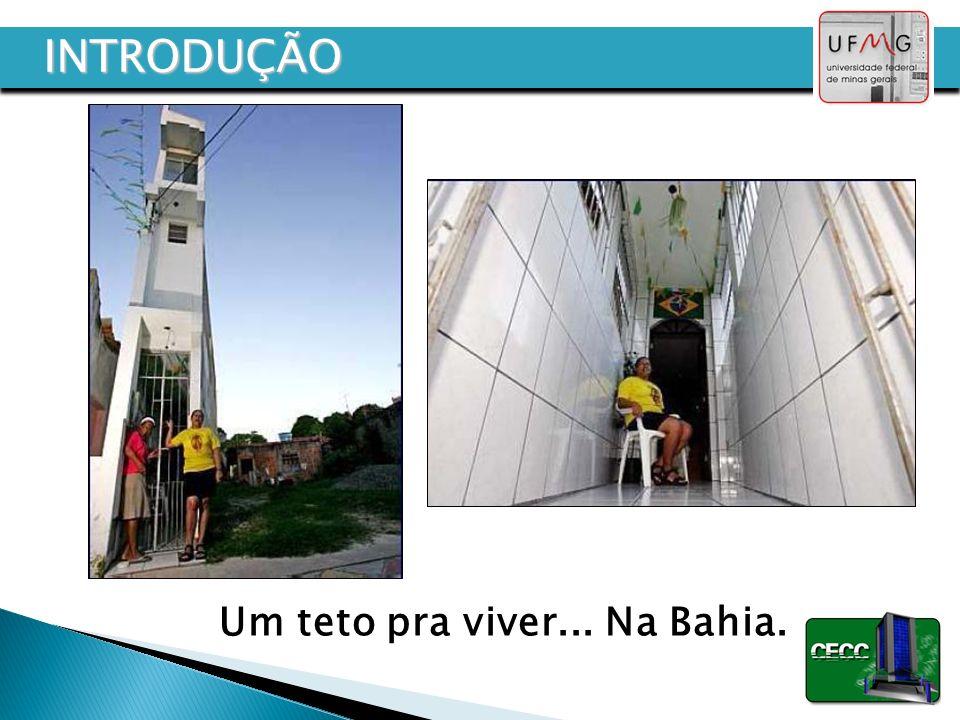 Um teto pra viver... Na Bahia.