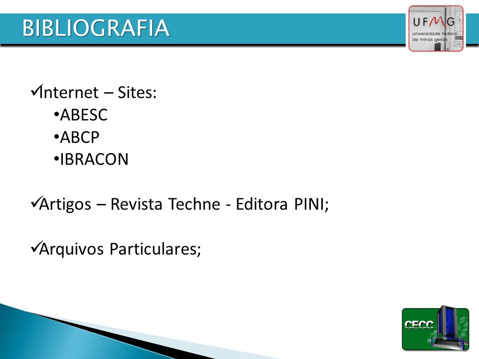 BIBLIOGRAFIA Internet – Sites: ABESC ABCP IBRACON