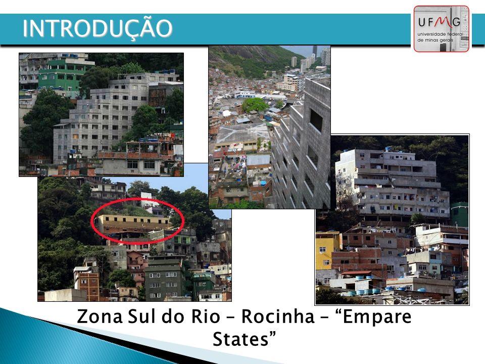 Zona Sul do Rio – Rocinha – Empare States