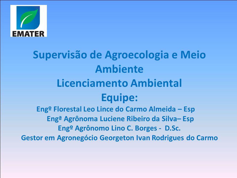 Supervisão de Agroecologia e Meio Ambiente Licenciamento Ambiental