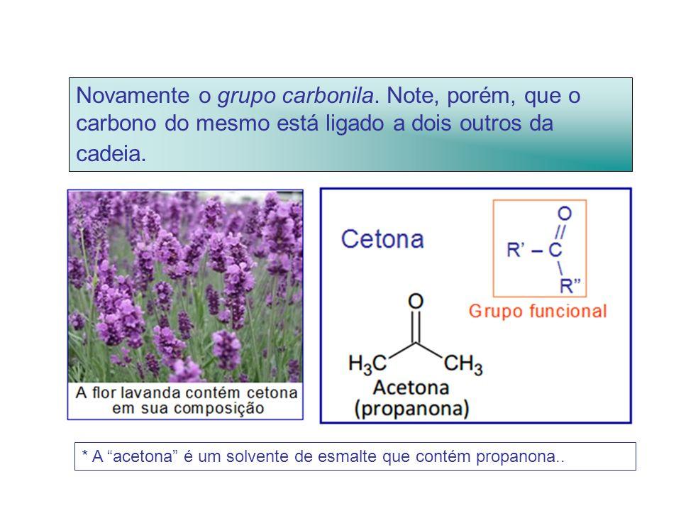 Novamente o grupo carbonila