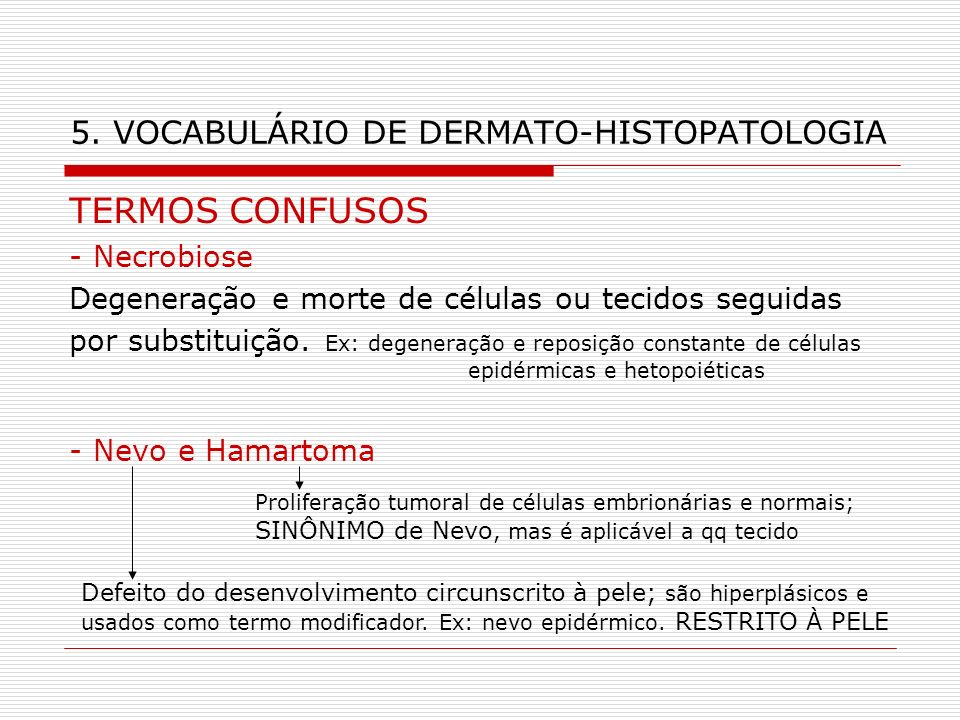 5. VOCABULÁRIO DE DERMATO-HISTOPATOLOGIA