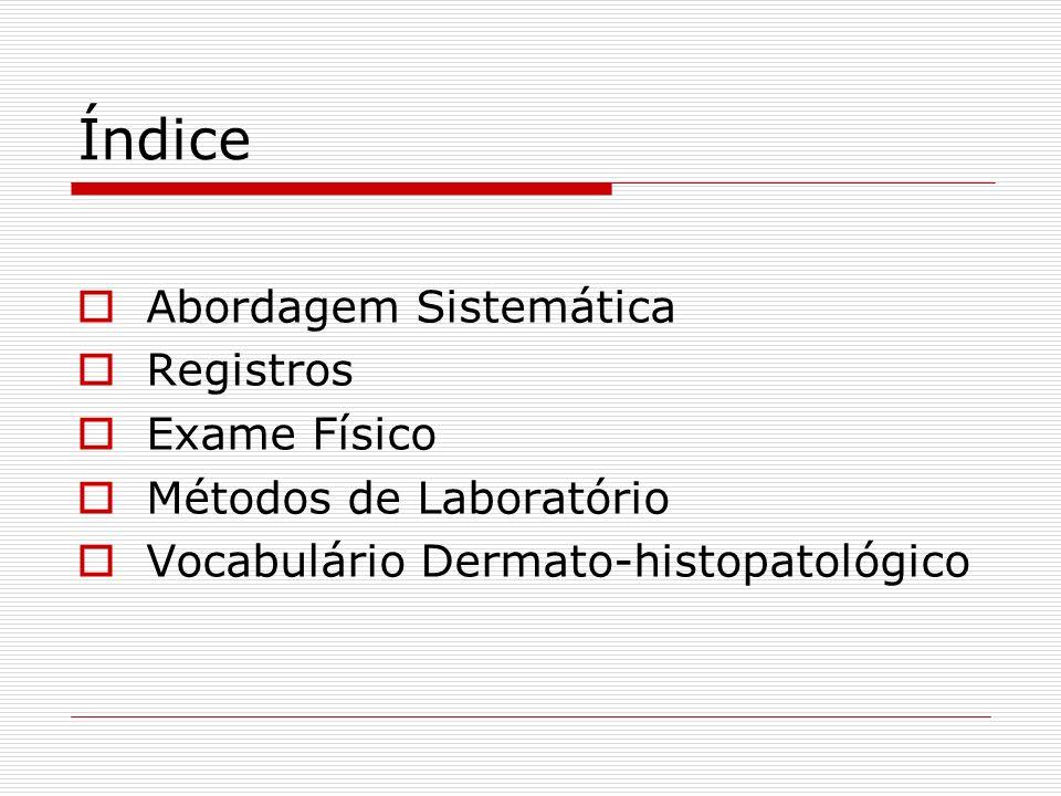 Índice Abordagem Sistemática Registros Exame Físico