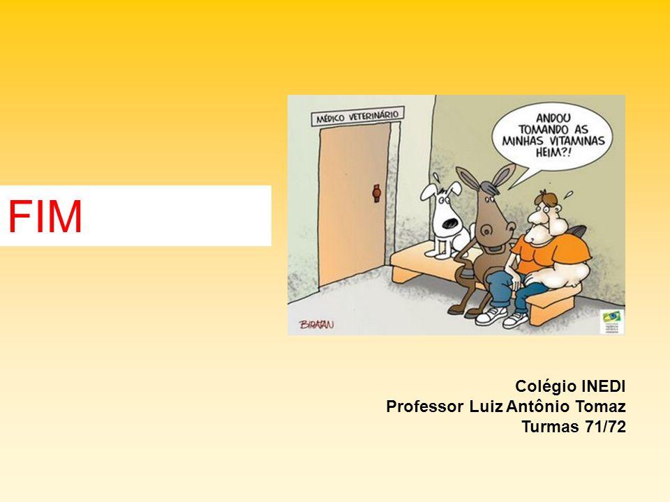 FIM Colégio INEDI Professor Luiz Antônio Tomaz Turmas 71/72