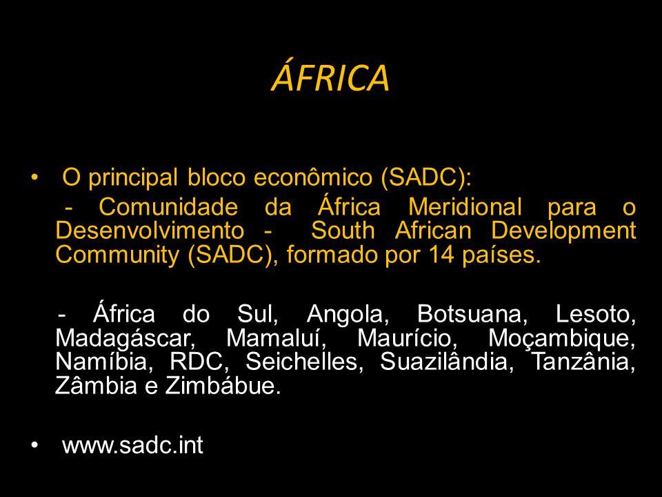 ÁFRICA O principal bloco econômico (SADC):
