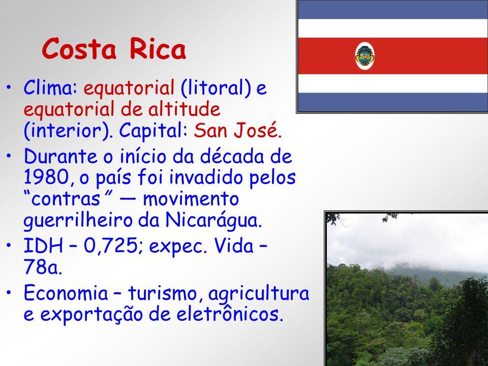 Costa RicaClima: equatorial (litoral) e equatorial de altitude (interior). Capital: San José.