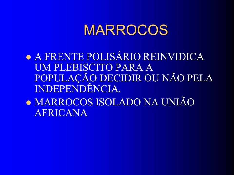 MARROCOS A FRENTE POLISÁRIO REINVIDICA UM PLEBISCITO PARA A POPULAÇÃO DECIDIR OU NÃO PELA INDEPENDÊNCIA.
