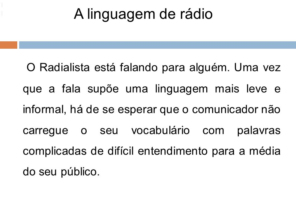 1111 11. A linguagem de rádio.