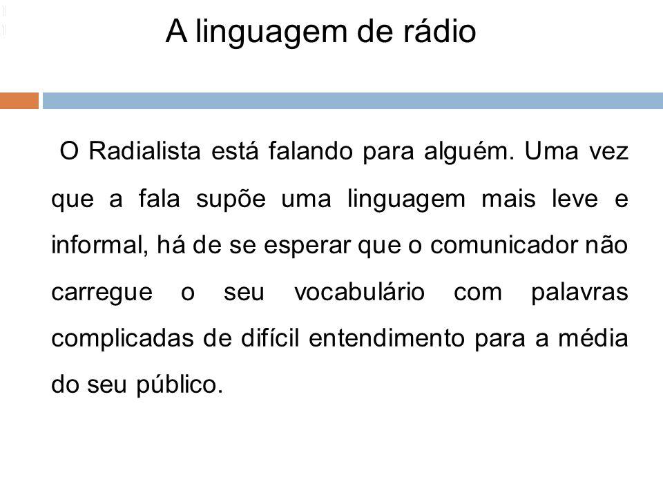 111111. A linguagem de rádio.