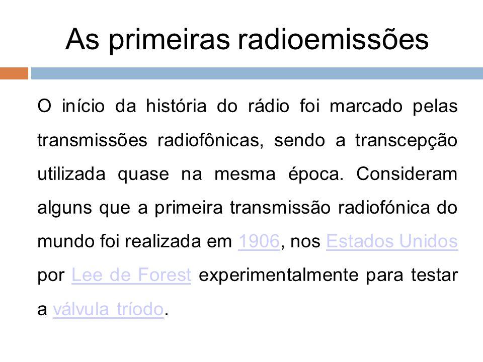 As primeiras radioemissões