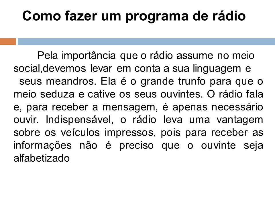 Como fazer um programa de rádio