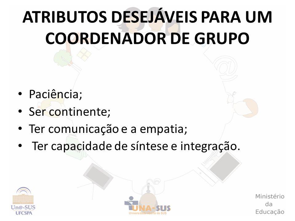 ATRIBUTOS DESEJÁVEIS PARA UM COORDENADOR DE GRUPO