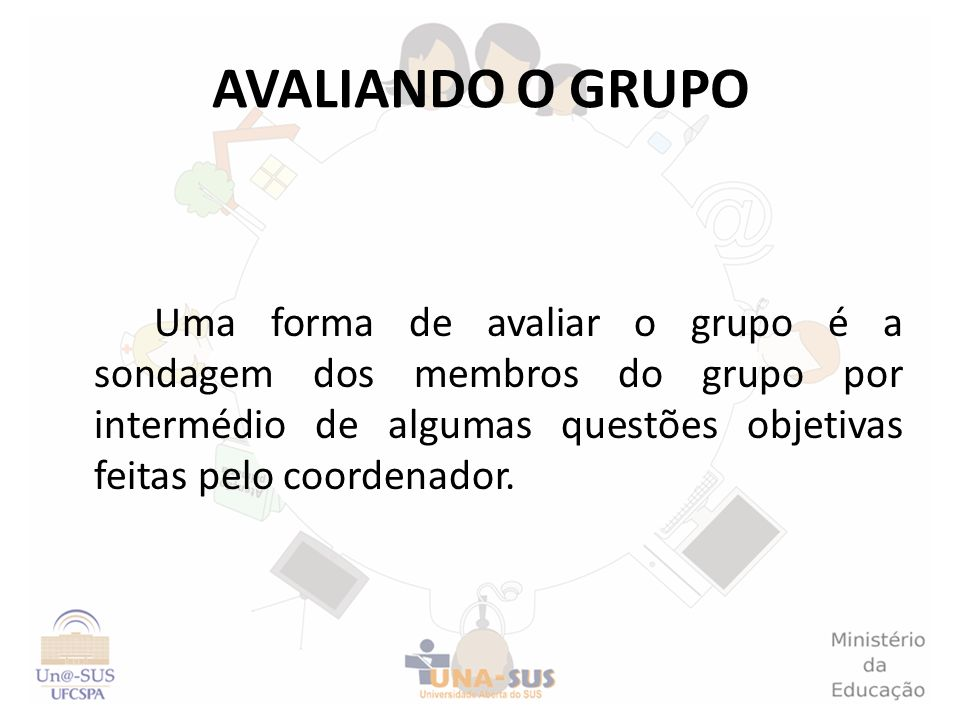 AVALIANDO O GRUPO