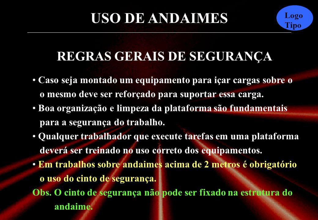 REGRAS GERAIS DE SEGURANÇA