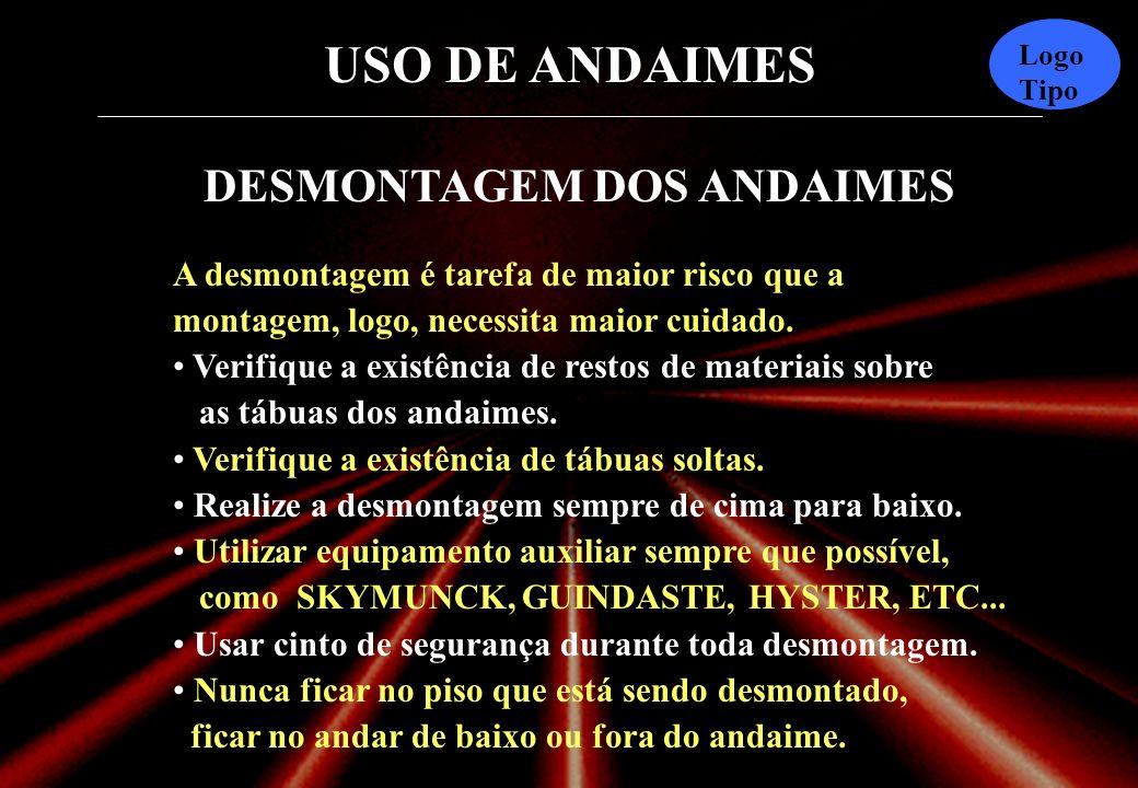 DESMONTAGEM DOS ANDAIMES
