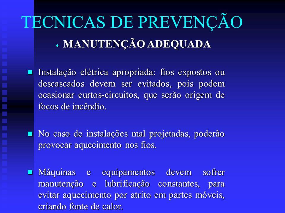 TECNICAS DE PREVENÇÃO MANUTENÇÃO ADEQUADA