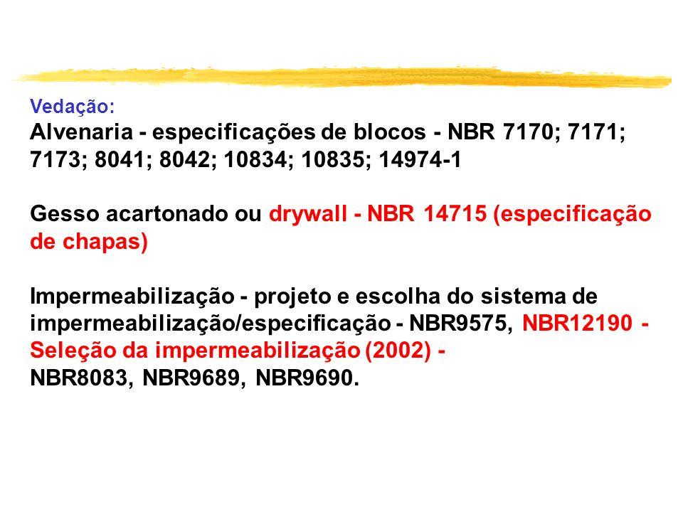 Alvenaria - especificações de blocos - NBR 7170; 7171;