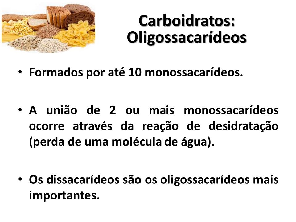 Carboidratos: Oligossacarídeos