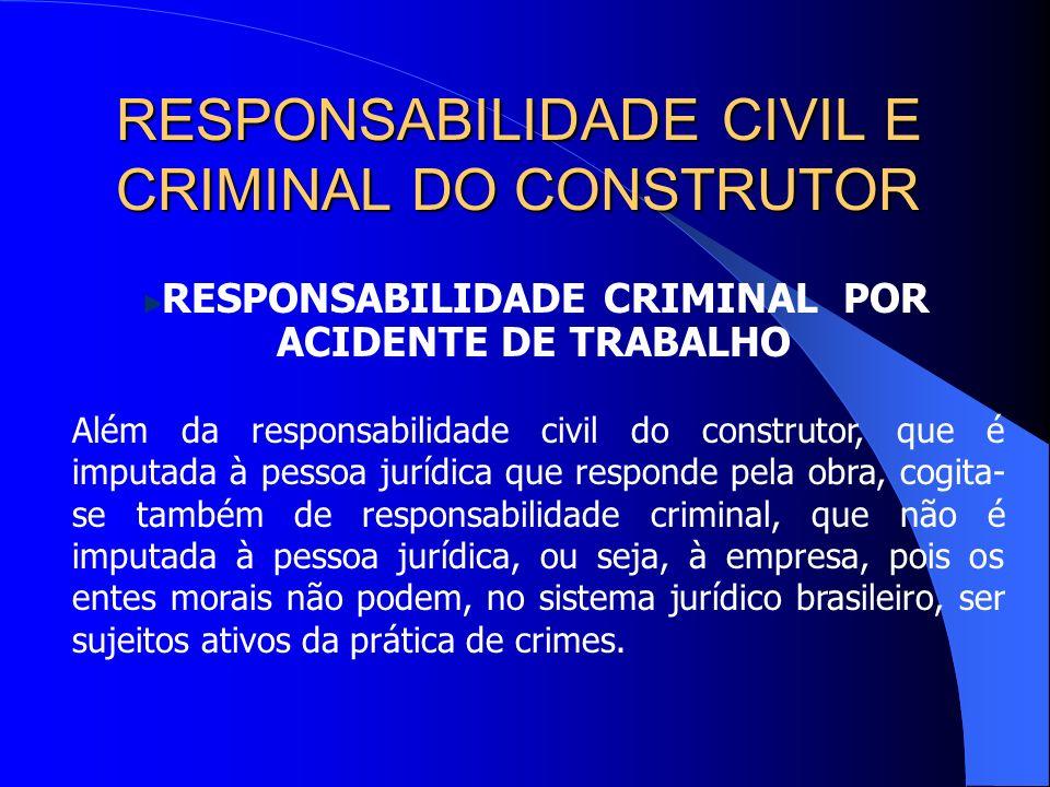 RESPONSABILIDADE CRIMINAL POR ACIDENTE DE TRABALHO
