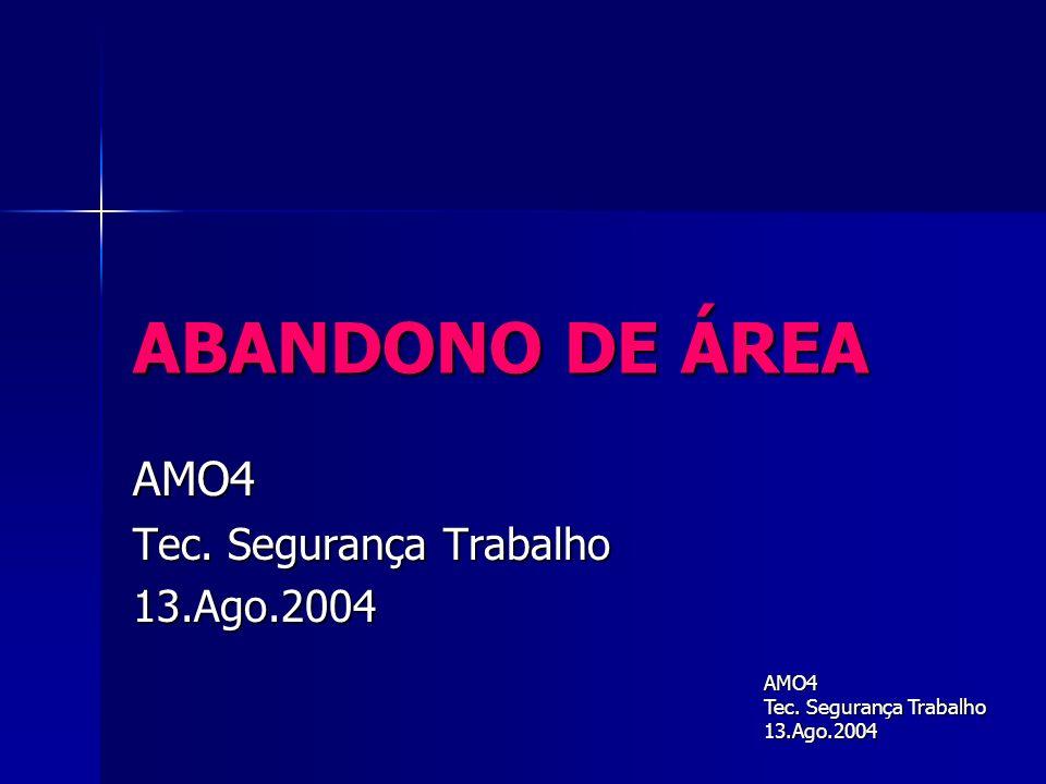 AMO4 Tec. Segurança Trabalho 13.Ago.2004