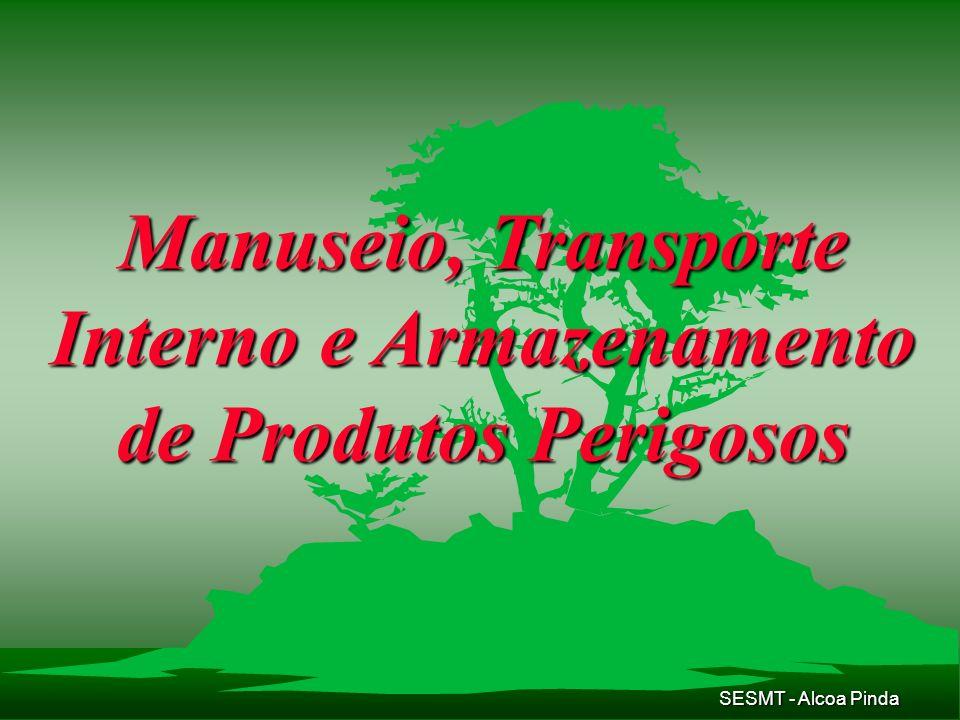 Manuseio, Transporte Interno e Armazenamento de Produtos Perigosos